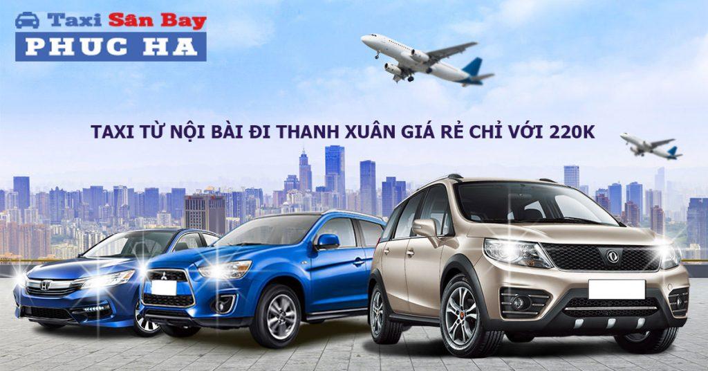 Taxi từ nội bài đi Thanh Xuân giá rẻ chỉ với 220k, Taxi Nội Bài Thanh Xuân, Taxi Nội Bài