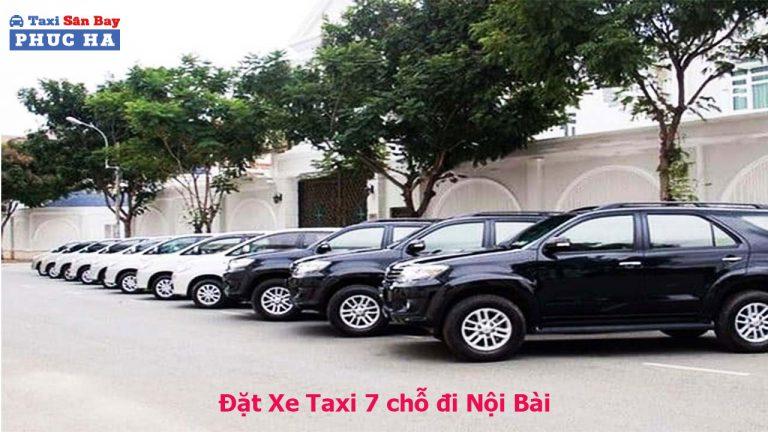 xe 7 chỗ đi nội bài, taxi nội bài 7 chỗ, Đặt xe 7 chỗ đi nội bài, taxi 7 chỗ đi nội bài, taxi 7 chỗ nội bài
