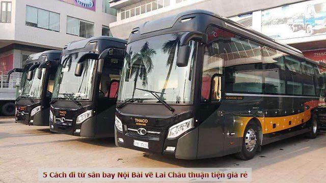 5 Cách đi từ sân bay Nội Bài về Lai Châu thuận tiện giá rẻ