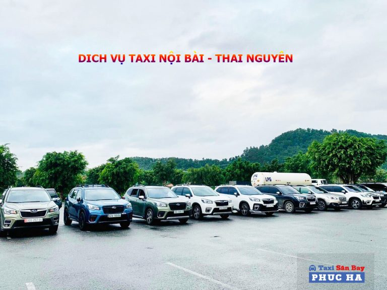 Taxi nội bài thái nguyên, Taxi noi bai thai nguyen