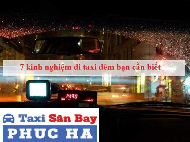 Kinh nghiệm đi taxi đêm bạn nên biết